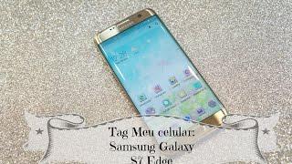 Tag Meu celular: Samsung Galaxy S7 Edge |Angela Iaruchiski