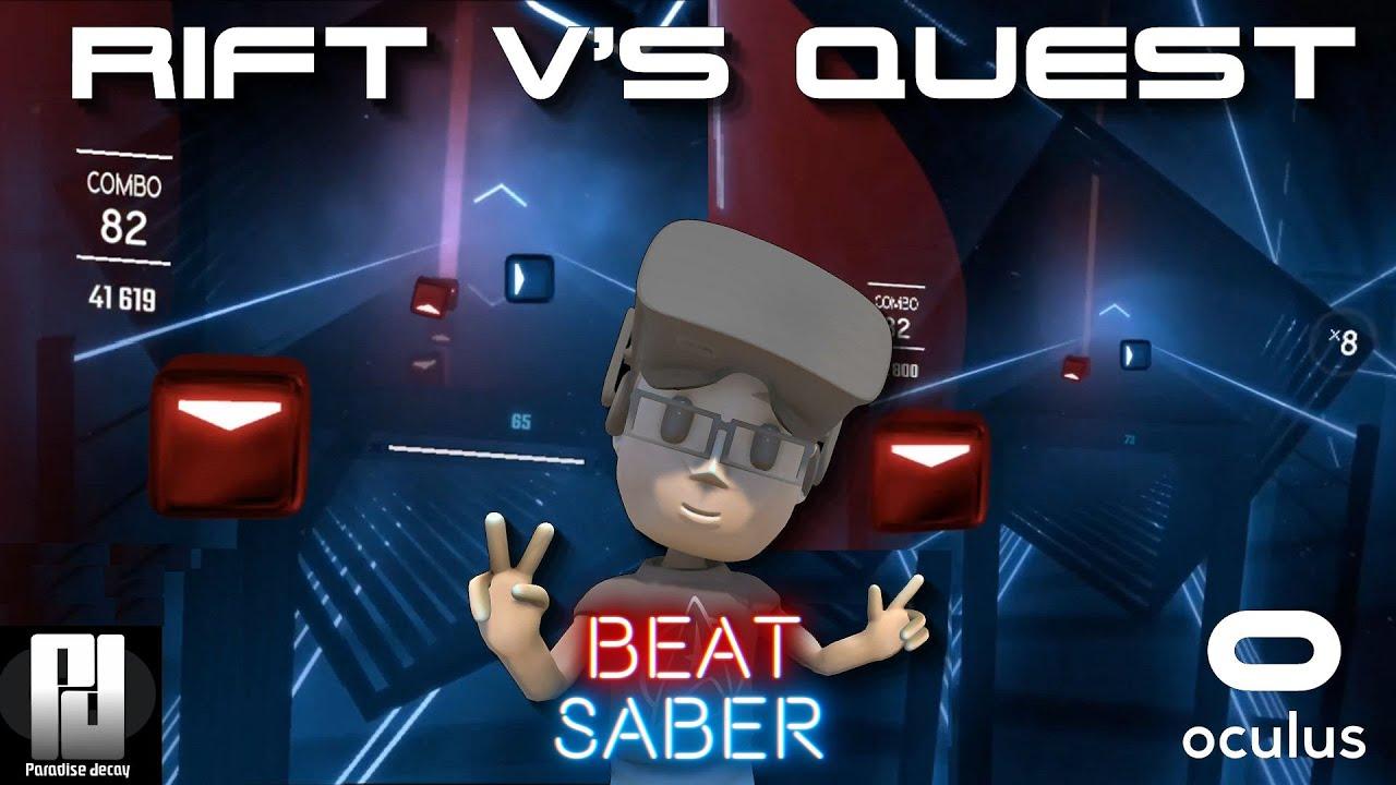 Beat Saber - RIFT V's QUEST Comparison! // Oculus Quest // Oculus Rift