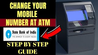 Sbi Bank Mobile Number Change How to change Sbi Bank mobile number through ATM