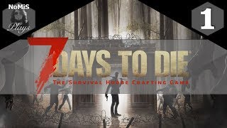 7 DAYS TO DIE | LET'S PLAY | PART 1