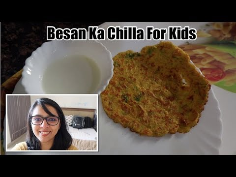 Besan Ka Chilla | Baby Food Recipe | Instant & Healthy