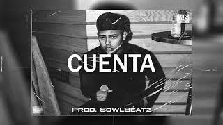 "(FREE) Myke Towers Type Beat - ""CUENTA""   Trap Beat 2021 [Prod. SowlBeatz]"