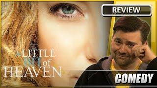 A Little Bit of Heaven - Movie Review (2011)