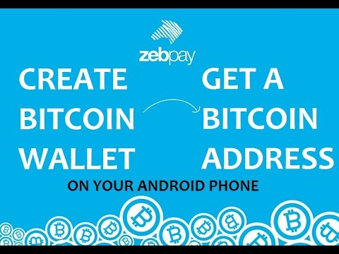 How to create a bitcoin wallet and get a bitcoin address on your android phone