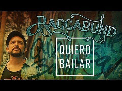 Raggabund - Quiero Bailar | Official Video (Radio Edit)