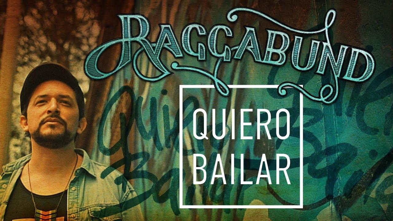 raggabund-quiero-bailar-official-video-radio-edit-raggabundofficial