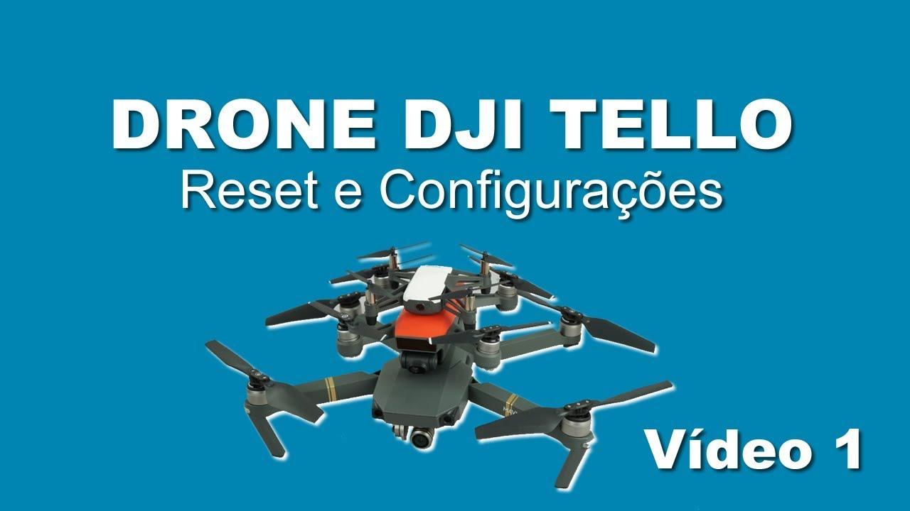 DRONE DJI TELLO - 😎 Reset e Configurações - Vídeo 1