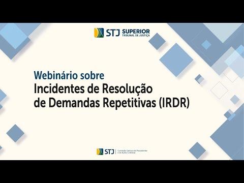 Webinário sobre Incidente de Resolução de Demandas Repetitivas – IRDR