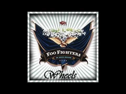 Foo Fighters -  Wheels HQ + Lyrics