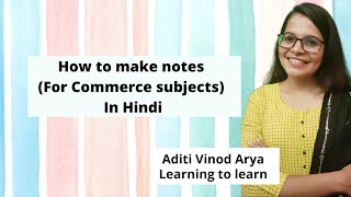How to make notes (For Commerce subjects) In Hindi