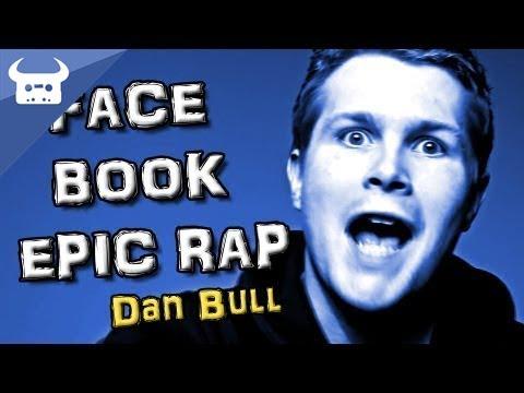 FACEBOOK EPIC RAP by Dan Bull