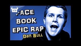 Repeat youtube video FACEBOOK EPIC RAP by Dan Bull