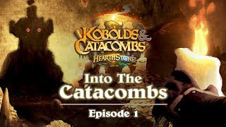 Hearthstone: Into The Catacombs Episode 1