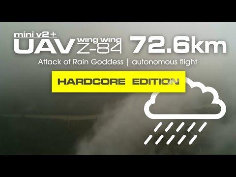 72.6km Attack of Rain Goddess- Mini UAV Wing Wing Z-84 (Hardcore Edition)
