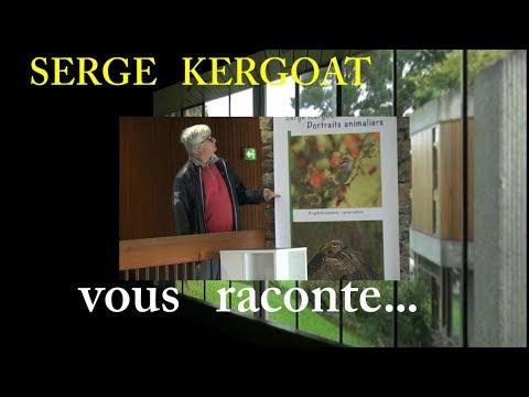 RENCONTRES SERGE KERGOAT.... VOUS RACONTE....