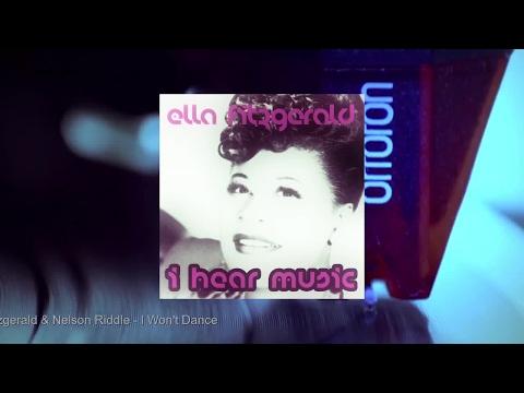 Ella Fitzgerald & Nelson Riddle - I Hear Music (Full Album)