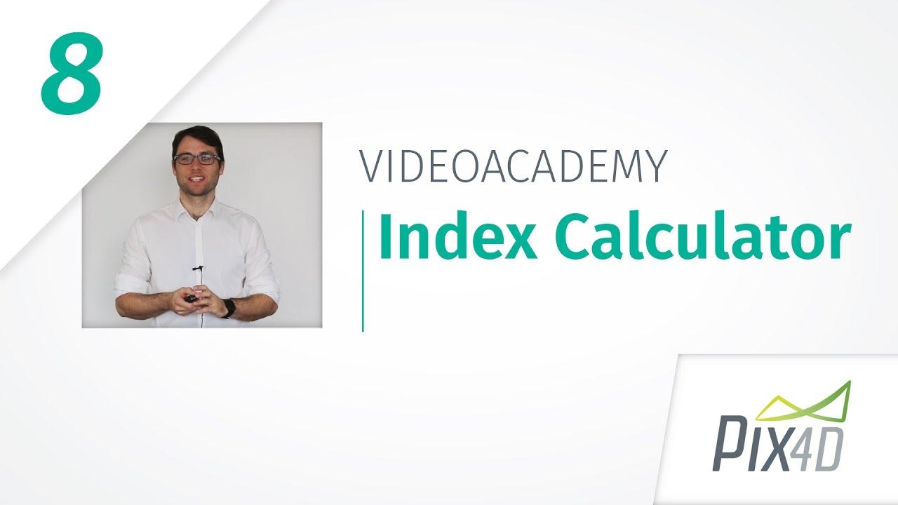 Pix4Dmapper Index Calculator tutorial - Pix4Dmapper Video Tutorial 8