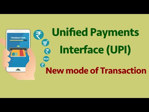 Unified Payments Interface (UPI):  New mode of Transaction