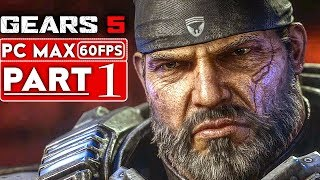GEARS 5 Gameplay Walkthrough Part 1 [1080p HD 60FPS PC] No Commentary - GEARS OF WAR 5