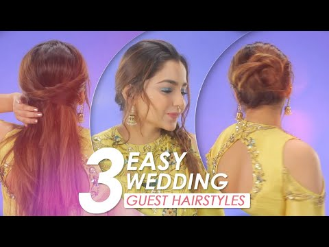 3 Easy Wedding Guest Hairstyle Tutorial Diy Hairstyles For Indian Wedding Be Beautiful Youtube