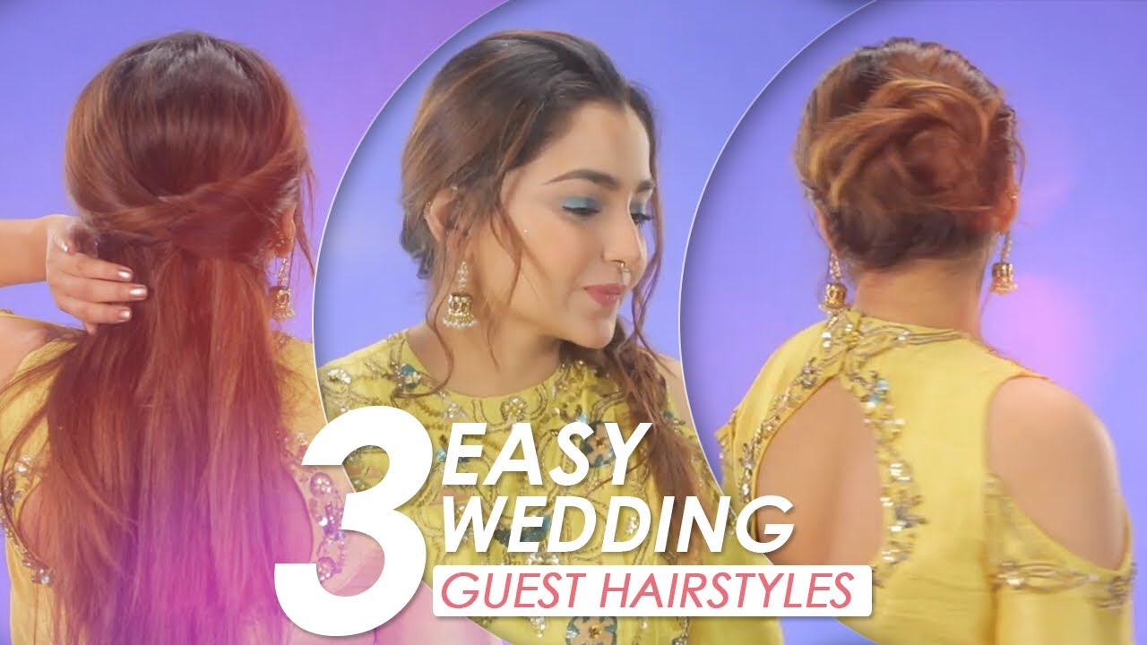 3 Easy Wedding Guest Hairstyle Tutorial Diy Hairstyles For Indian Wedding Be Beautiful