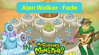 Alan Walker - FADE (Short Version) in My Singing Monsters