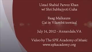Sitar Maestro Ustad Shahid Parvez Khan - Raag Malkauns (Vilambit Teentaal Gat)