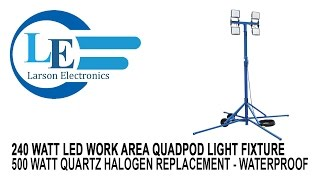 240 watt led work area quadpod light fixture 500 watt quartz halogen replacement waterproof