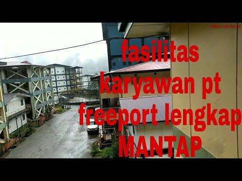 Fasilitas Lengkap Karyawan PT Freeport Indonesia#part1