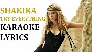 SHAKIRA - TRY EVERYTHING KARAOKE COVER LYRICS