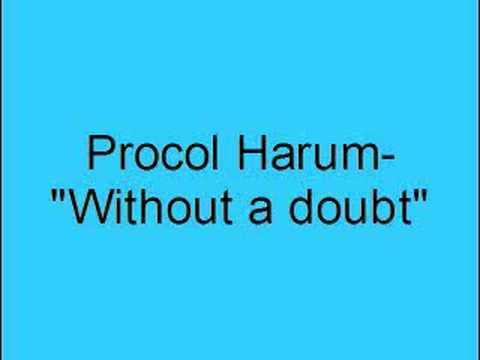 Procol harum without a doubt youtube
