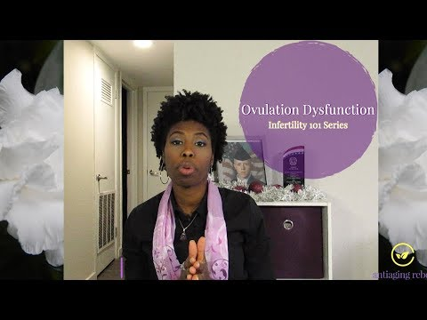 Understanding Ovulation Dysfunction and Infertility  Infertility 101