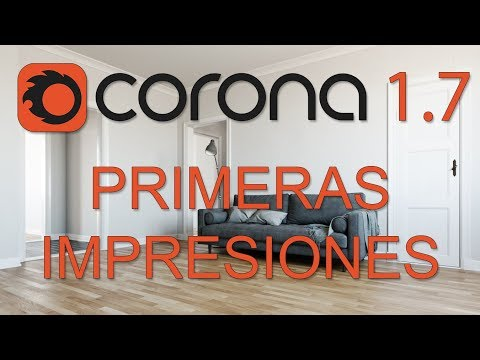 Corona Renderer 1.7 - Primeras impresiones