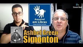 Breve histórico de Ashbel Green Simonton (Hb 11.38-40) | Rev. Orlando Damico #Libras