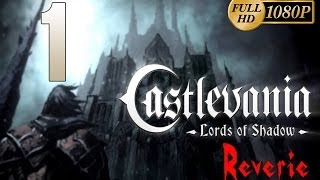 Castlevania Lords of Shadow - Ultimate Edition DLC Reverie Parte 1 Gameplay Español PC/PS3/Xbox360