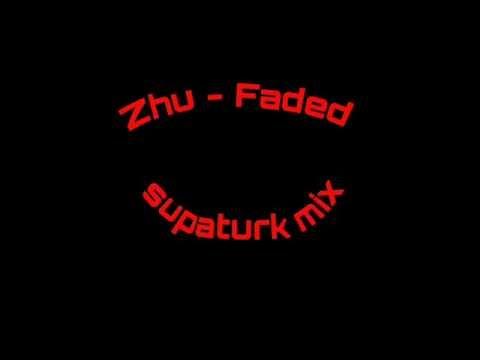 Zhu - Faded ft Sean Dee Remix (Supaturk Upload)