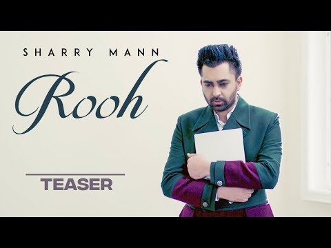 Song Teaser ► Rooh: Sharry Mann | Mista...