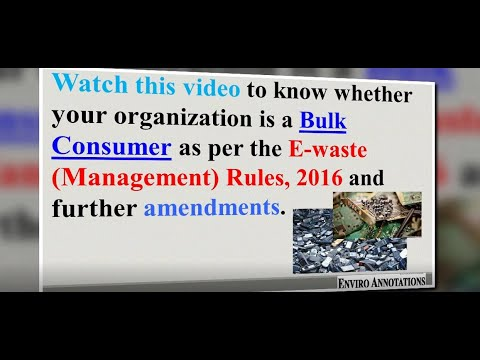E waste Management Rules: Roles of Industries & Bulk Consumers