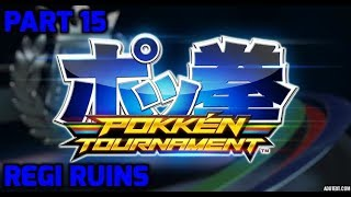 Video Pokkén Tournament - Part 15 - Regi Ruins download MP3, 3GP, MP4, WEBM, AVI, FLV September 2018