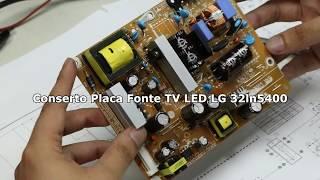 Conserto Placa Fonte TV LED LG 32ln5400