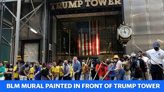 A BLM mural is now painted in front of Trump Tower in New York City