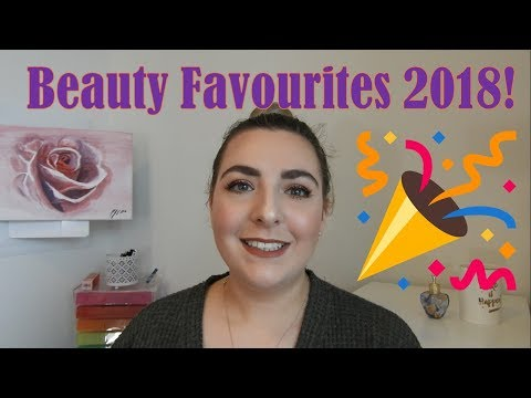 2018 Beauty Favourites!