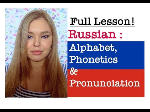 Russian Alphabet, Phonetics and Pronunciation. Full Lesson. Learn Russian Language