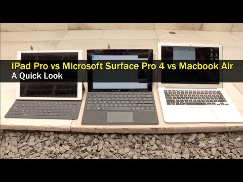 Apple iPad Pro vs Microsoft Surface Pro 4 vs MacBook Air