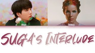 HALSEY - SUGA'S Interlude (feat BTS SUGA) (Color Coded Lyrics Eng/Rom/Han)