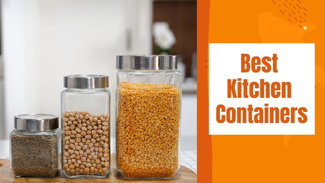 How To Select Right Kitchen Containers | Kitchen Organization Ideas