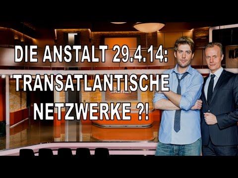 Die Anstalt ZDF: Transatlantische Netzwerke in den Medien (29.04.14)