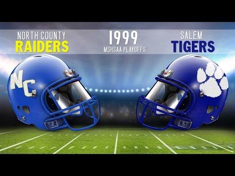 Salem Tigers Football | 1999 MSHSAA Quarterfinals vs. North County (MO) Raiders