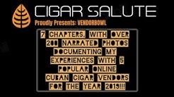 VendorBowl 2019: A narrated photo guide featuring 5 online Cuban cigar vendors