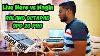 Hero vs Nagin Dhol mix | Octapad spd20 pro | Himanshu Kapse |